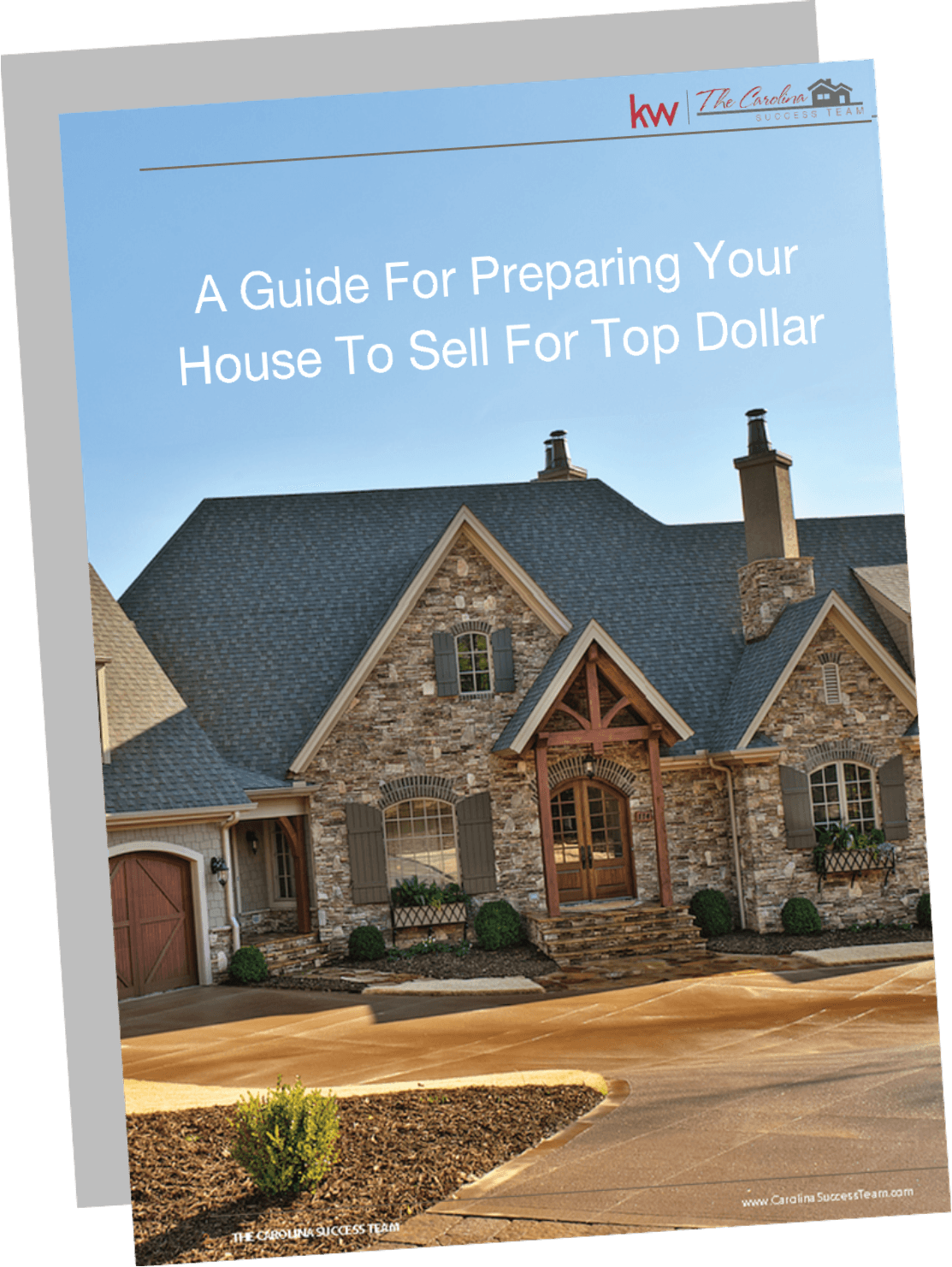 Carolina Success Teams Guide to Preparing Your House Ready to Sell