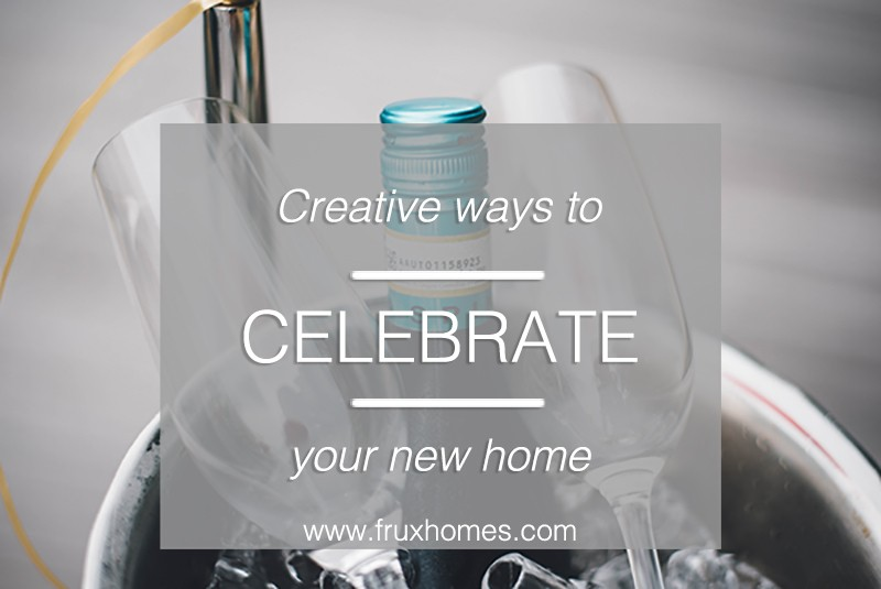 celebrate your new home