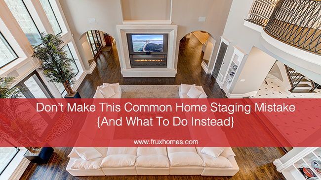 home staging mistake